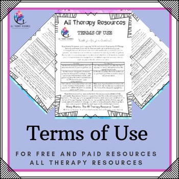 Terms of Use Clarification - For free & paid purchases {All Therapy Resources}