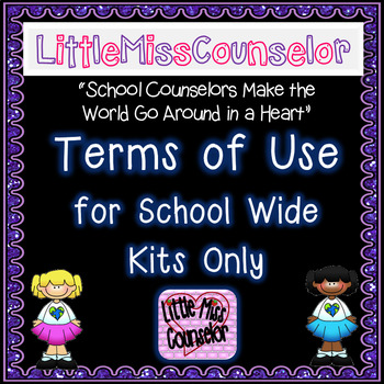 Terms of Use for School Wide Kits Only