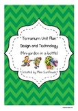 Terrarium Unit Plan (Mini-Garden in a bottle) -  A Design and Technology Unit