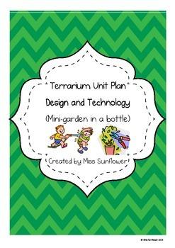 Terrarium Unit Plan (Mini-Garden in a bottle) -  A Design