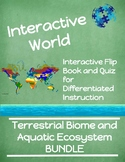 Terrestrial Biome and Aquatic Ecosystem BUNDLE