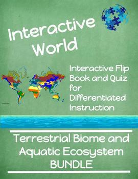Terrestrial Biome and Aquatic Ecosystem BUNDLE