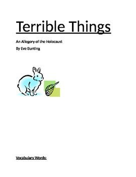Terrible Things (An Allegory of the Holocaust)