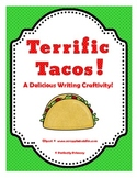 Terrific Tacos! A Writing Activity for Cinco de Mayo or Me