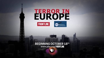 Terror in Europe (Frontline & ProPublica) Video Notes Viewing Guide Q & A