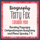 Terry Fox 2 Reading Passages, 6 activities: Grades 7 and 8