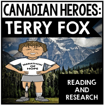 Terry Fox - Canadian Hero: Reading and Research