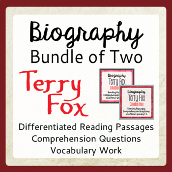 Terry Fox Differentiated Biographical Texts and Activities Grades 5-8 BUNDLE