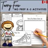 Terry Fox - Differentiated K-3 No Prep Activities