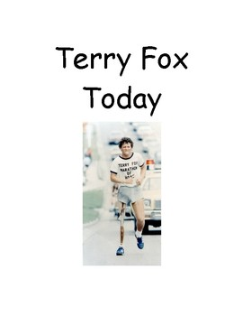 Terry Fox Today - why we have the Terry Fox Run every year