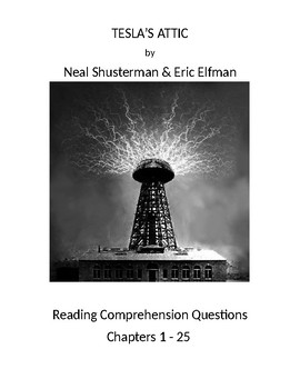 Tesla's Attic by Neal Shusterman - Reading Comprehension Questions