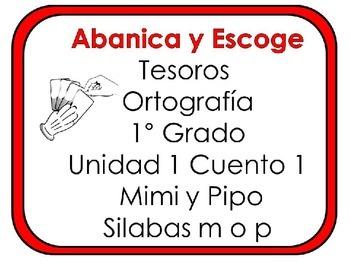 Tesoros: Unidad 1 Cuento 1 Silabas m o p: Abanica y Escoge