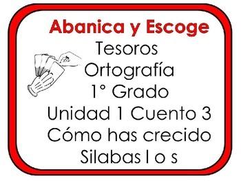 Tesoros: Unidad 1 Cuento 3 Silabas l  o s Abanica y Escoge