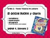 Tesoros de lectura_El Oficial Buckle y Gloria_Unidad 4-Semana 2