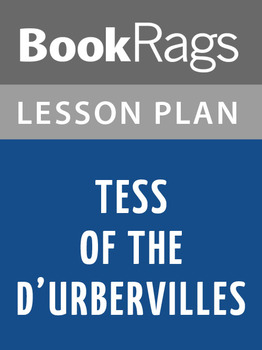 Tess of the d'Urbervilles Lesson Plans
