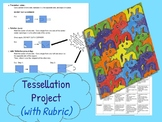 Tessellation Project  {WITH RUBRIC} - Art and Writing in Math