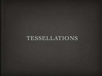 Tessellation Slideshow