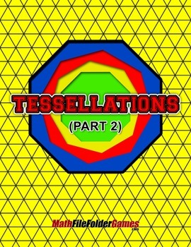 Tessellations (Part 2) {Geometry Activity}