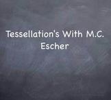 Tessellations With M.C. Escher