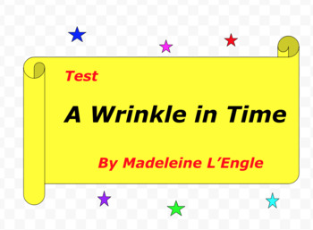 Test:  A Wrinkle in Time  by Madeleine L'Engle