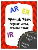 Spanish Test AR, ER & IR Present Tense Verbs, Regular Verbs
