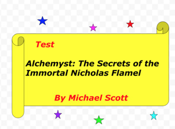 Test: Alchemyst The Secrets of the Immortal Nicholas Flamel  by Michael Scott