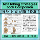Test Taking Strategies: The Anti-Test Anxiety Society Book Companion Activities