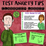 Test Anxiety & Test Taking Tips Classroom Lesson