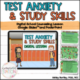 Test Anxiety and Study Skills Digital Lesson for Google Sl