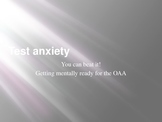 Test Anxiety - preparing for OAA