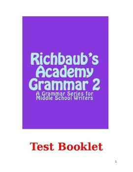 Test Booklet (Evaluations) for Richbaub's Academy Grammar 2
