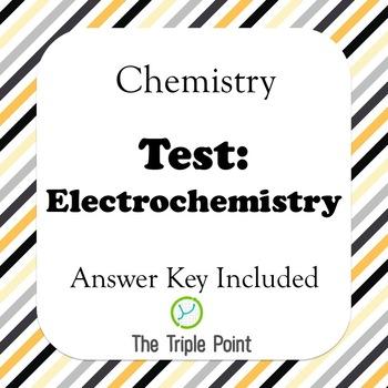 Chemistry Test: Electrochemistry