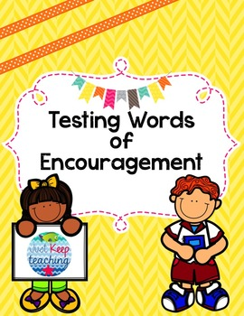 Test Encouragement Notes- print and cut, ready to go!