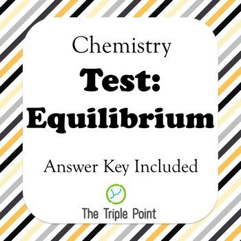 Chemistry Test: Equilibrium