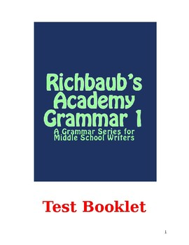 Test Booklet (Evaluations) for Richbaub's Academy Grammar 1
