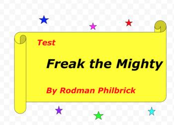 Test:  Freak the Mighty  by Rodman Philbrick
