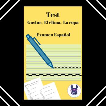Test - Gustar, El clima, La ropa - Examen Español