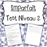 Test: Imparfait Niveau 2