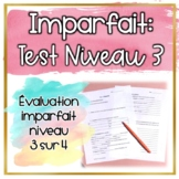 Test: Imparfait Niveau 3