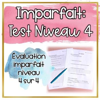 Test: Imparfait Niveau 4