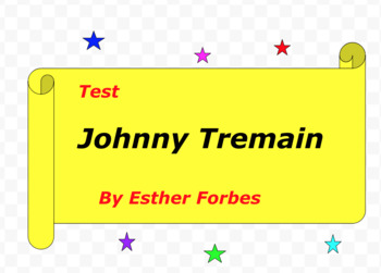 Test:  Johnny Tremain  by Esther Forbes