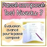 Test: Le Passé Composé Niveau 3