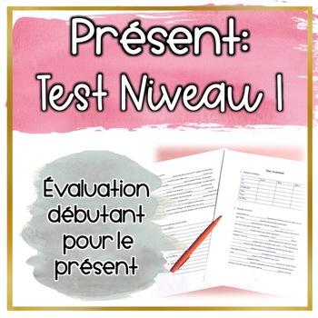 Test: Le présent niveau 1