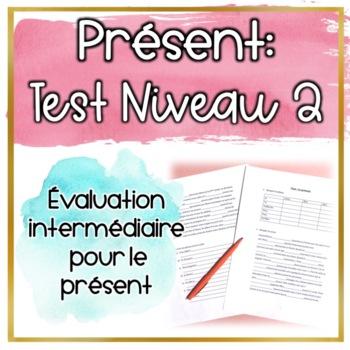 Test: Le présent niveau 2