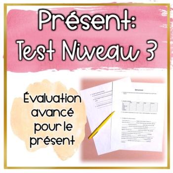 Test: Le présent niveau 3
