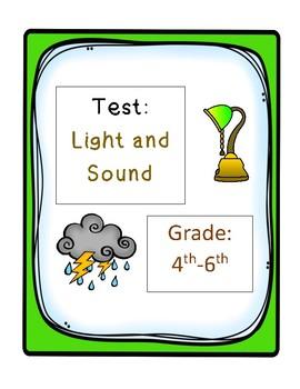 Test:  Light and Sound