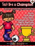 Test Like a Champion-Test Prep Motivation