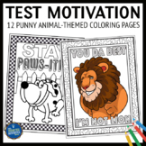 Testing Motivation Coloring Pages