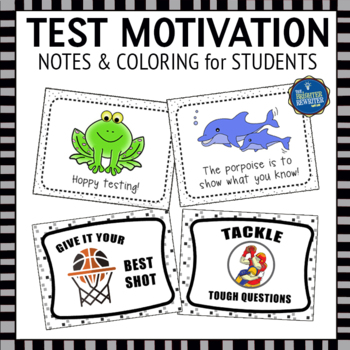 Test Motivation Notes for Students
