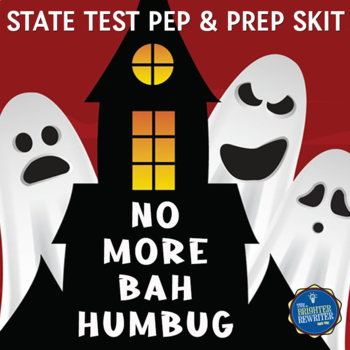 State Test Prep Ghost Skit